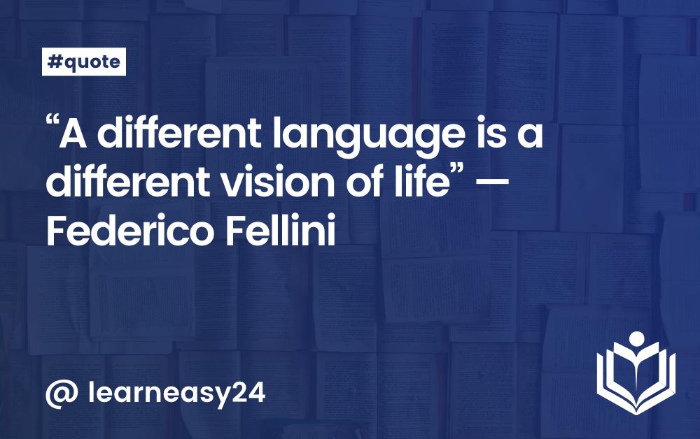 Quote — Federico Fellini